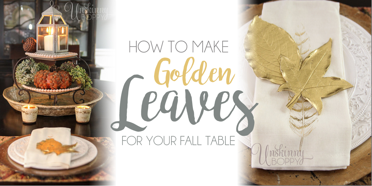 How to make Golden Leaves for your Fall Table