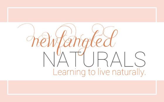 Newfangled Naturals