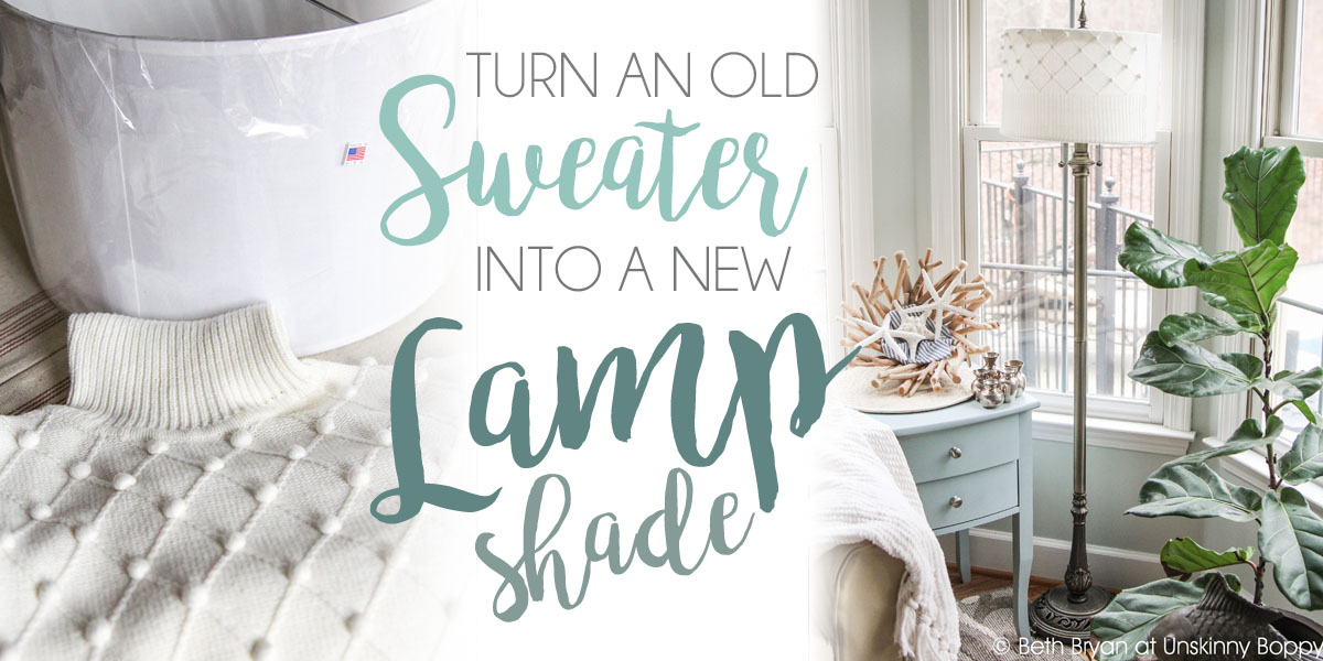 Recover a Lampshade with an Old Sweater